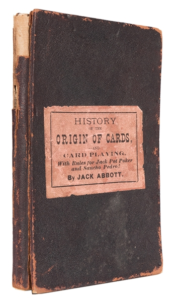 A Treatise on Jack Pot Poker by Uncle Jack Abbott With the Game of Sancho Pedro.