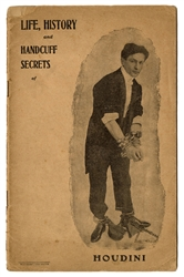 Life, History and Handcuff Secrets of Houdini.