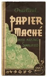 Practical Papier Mache Mask Making Simplified.