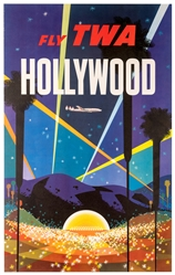 Fly TWA. Hollywood.