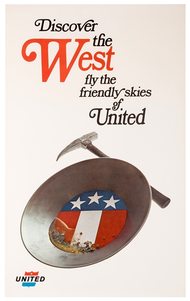 Discover the West. Fly the Friendly Skies of United.
