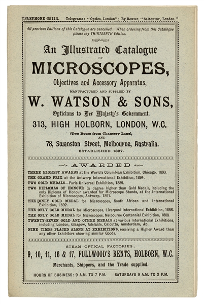 W. Watson & Sons. An Illustrated Catalogue of Microscopes, Objective and Accessory Apparatus.