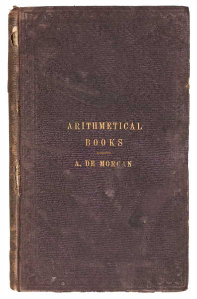 Arithmetical Books from the Invention of Printing to the Present Time.
