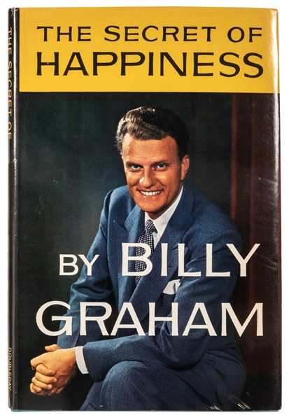 The Secret of Happiness. Signed by Billy Graham.