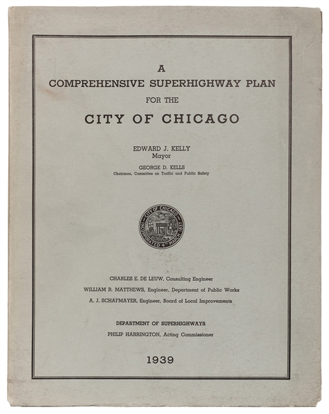 A Comprehensive Superhighway Plan for the City of Chicago.