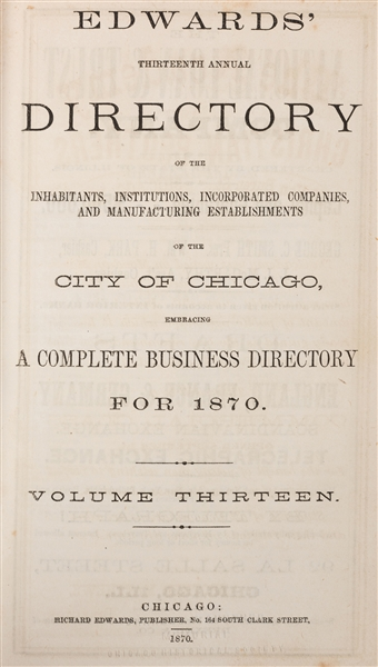 Edwards' Thirteenth Annual Directory of the City of Chicago, 1870—71.