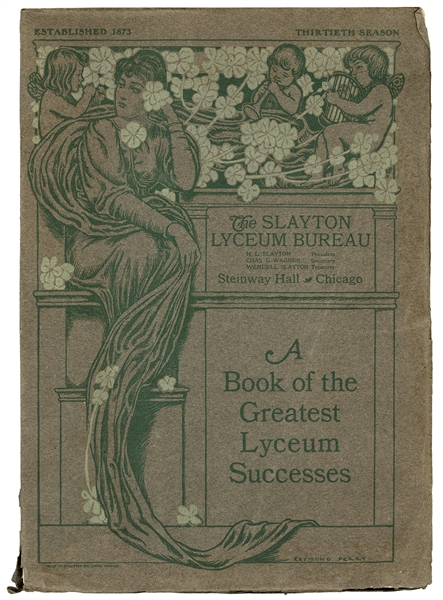 The Slayton Lyceum Bureau: A Book of the Greatest Lyceum Successes [cover title].