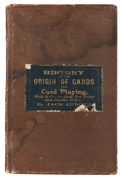 A Treatise on Jack Pot Poker by Uncle Jack Abbott.