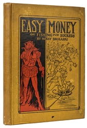 Easy Money: Being the Experiences of a Reformed Gambler.