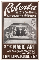 Roberta the 12 Year Old Marvel in a Most Wonderful Exhibition of the Magic Art.