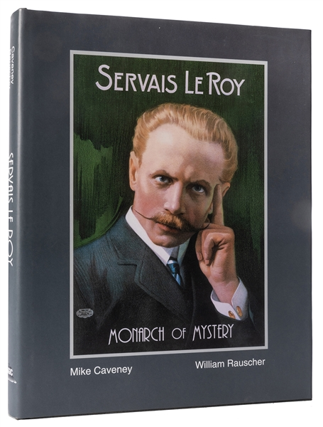 Servais LeRoy: Monarch of Mystery.