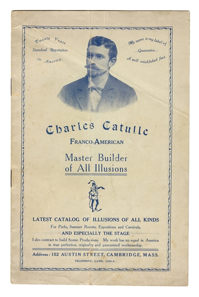 Charles Catulle. Master Builder of All Illusions.