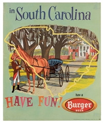 Burger Beer. Have Fun in South Carolina. Cincinnati/Akron, ca. 1955.