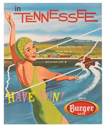 Burger Beer. Have Fun in Tennessee. Cincinnati/Akron, ca. 1955.
