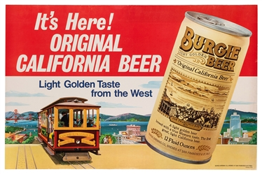 Burgie Beer. Original California Beer. San Francisco: Burgie Brewing Co., ca. 1970s.