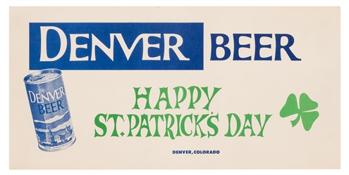 Denver Beer. Happy St. Patrick's Day.