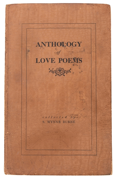 Burne, S. Wynne. (pseud. Stanley Collins). Anthology of Love Poems.