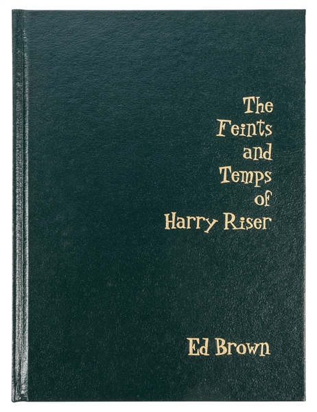 Brown, Ed. The Feints and Temps of Harry Riser.
