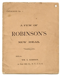 Chung Ling Soo (William E. Robinson). A Few of Robinson's Ideas. Catalogue No. 1.