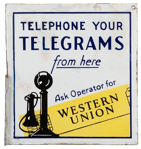 "Western Union ""Telephone Your Telegrams"" Metal Flange Sign."