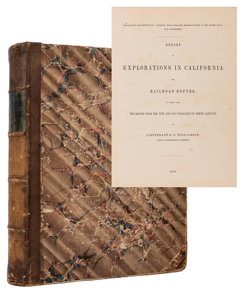 Report of Explorations in California for Railroad Routes from the Mississippi River to the Pacific Ocean.