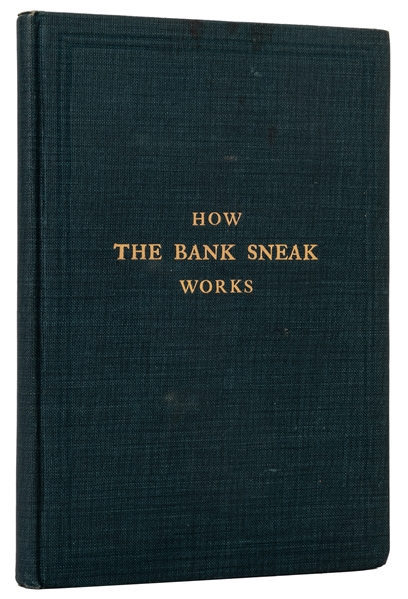 How the Bank Sneak Works.