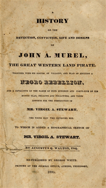 A History of the Detection…or John Murel; The Great Western Land Pirate.