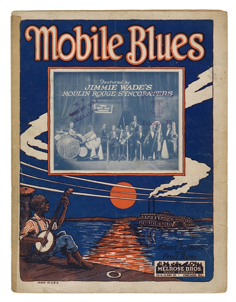 Mobile Blues. Featured by Jimmy Wade's Moulin Rouge Syncopators.