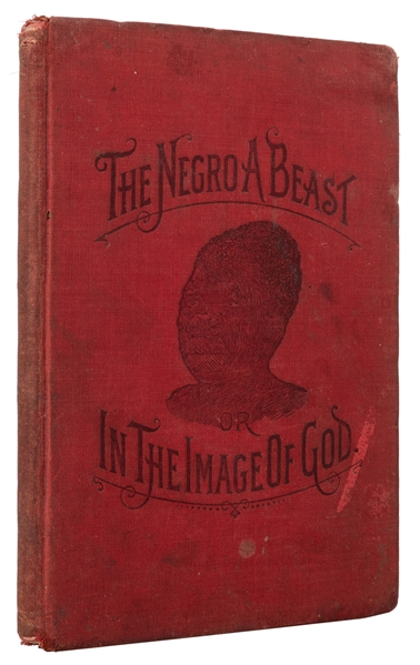 "The Negro A Beast, or ""In the Image of God."" Salesman's Dummy."