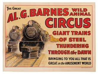 Al. G. Barnes Circus. Great Trains of Steel Thundering Through the Dawn.