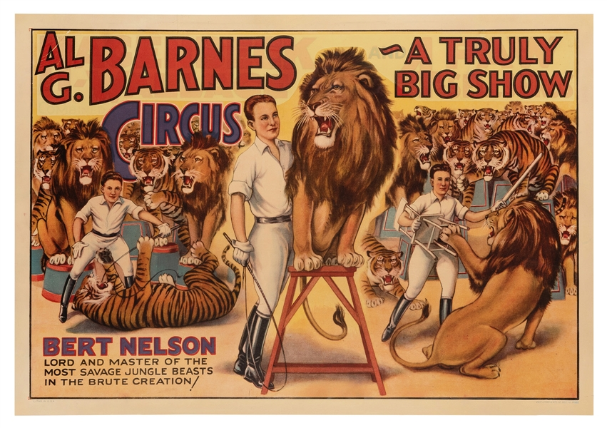 Al. G. Barnes Circus. Bert Nelson. Lord and Master of the Most Savage Jungle Beasts.