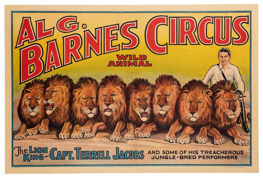 Al. G. Barnes Wild Animal Circus. The Lion King: Capt. Terrell Jacobs.