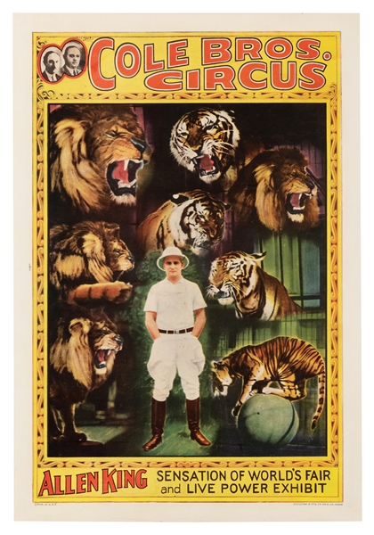 Cole Bros. Circus. Allen King. Sensation of World's Fair and Live Power Exhibit.