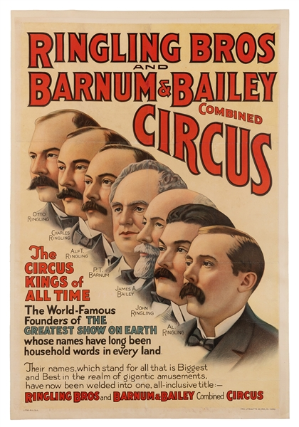 Ringling Bros. and Barnum & Bailey Circus. The World-Famous Founders of the Greatest Show on Earth.