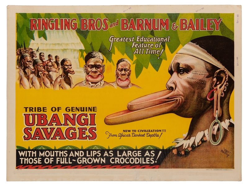 Ringling Bros. & Barnum and Bailey. Tribe of Genuine Ubangi Savages. Mouths and Lips as Large as Full Grown Crocodiles.