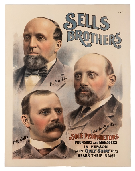 Sells Brothers Circus. Sole Proprietors, Founders and Managers in Person.