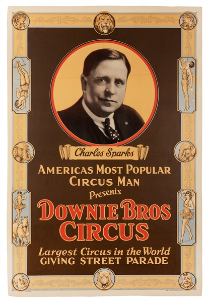 Charles Sparks Presents Downie Bros. Circus.