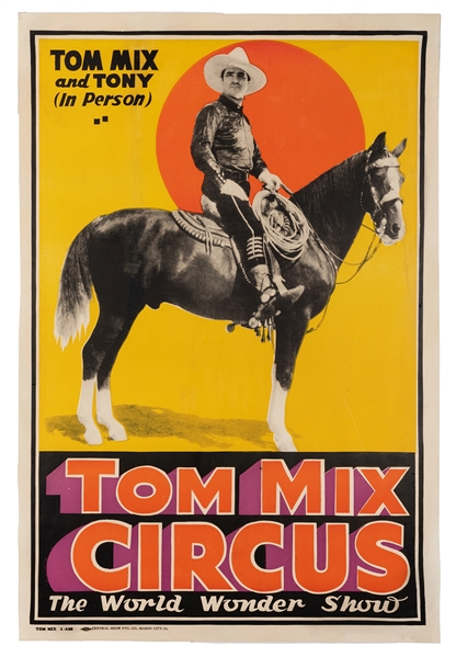 Tom Mix and Tony in Person. Wonder Show.