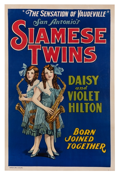 San Antonio's Siamese Twins Daisy and Violet Hilton. The Sensation of Vaudeville.
