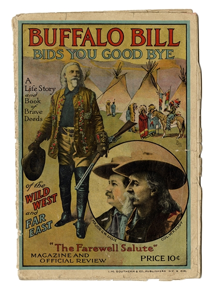 1911 Buffalo Bill Bids You Good Bye. The Farewell Salute Magazine and Official Review.
