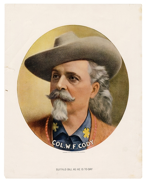 "Col. W.F. Cody ""Buffalo Bill as He Is Today"" Courier Lithograph."
