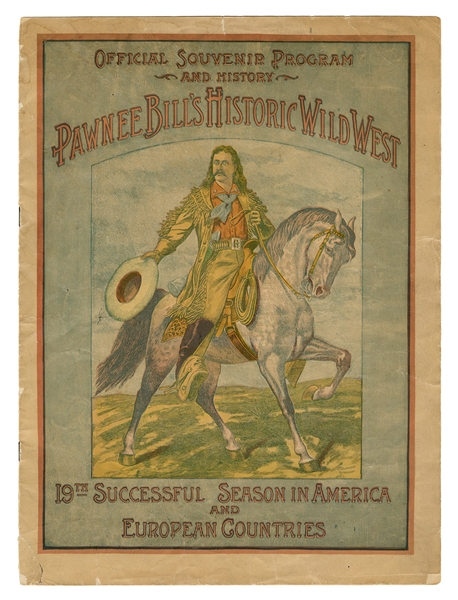 Pawnee Bill's Historic Wild West Advance Souvenir Program and Courier.
