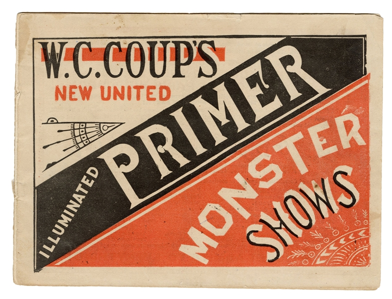 W.C. Coup's Monster Shows New United Illuminated Primer [cover title].