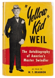 "Brannon, W.T. ""Yellow Kid"" Weil: The Autobiography of America's Master Swindler."
